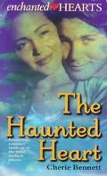 Haunted Heart (Enchanted Hearts Series # 1) - Cherie Bennett - Mass Market Paperback