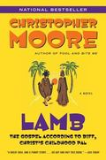 Lamb The Gospel According to Biff, Christ's Childhood Pal