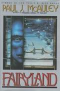 Fairyland - Paul J. McAuley - Hardcover - 1st Edition
