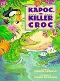 Kapoc, the Killer Croc