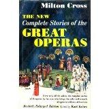 New Milton Cross' Complete Stories of the Great Operas - Gillian Cross
