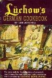 Luchow's German Cookbook - Jan Mitchell - Hardcover