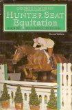 Hunter Seat Equitation - George H. Morris - Hardcover - REV