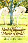 Herds of Thunder, Manes of Gold: A Collection of Horse Stories and Poems - Bruce Coville