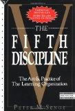 Fifth Discipline The Art and Practice of the Learning Organization