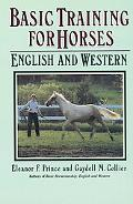 Basic Training for Horses English and Western