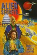 Alien Secrets - Annette Curtis Klause - Hardcover