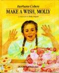 Make a Wish, Molly - Barbara Cohen - Hardcover