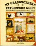 My Grandmother's Patchwork Quilt: A Book and Portfolio of Patchwork Pieces - Janet Bolton - Hardcover