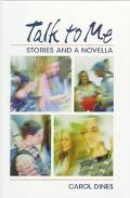 Talk to Me: Stories and a Novella