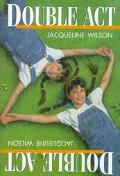 Double Act - Jacqueline Wilson - Hardcover - 1 AMER ED