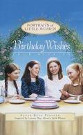 Birthday Wishes: Four Stories: (Portraits of Little Women) - Susan Beth Pfeffer - Hardcover