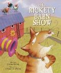 Rickety Barn Show