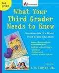 What Your Third Grader Needs to Know Fundamentals of a Good Third-Grade Education