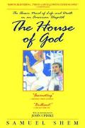 House of God The Classic Novel of Life and Death in an American Hospital