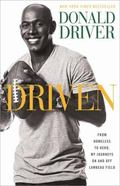 Driven : From Homeless to Hero, My Journeys on and off Lambeau Field