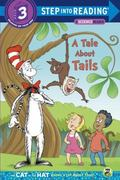 Tale about Tails (Dr. Seuss/Cat in the Hat)