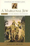 Marginal Jew Rethinking the Historical Jesus