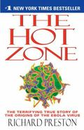 Hot Zone A Terrifying True Story