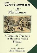 Christmas in My Heart A Timeless Treasury of Heartwarming Stories