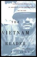 Vietnam Reader The Definitive Collection of American Fiction and Nonfiction on the War