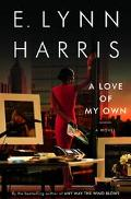 Love of My Own A Novel