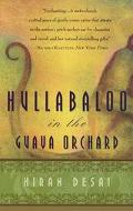 Hullabaloo in the Guava Orchard