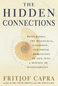 Hidden Connections Integrating the Biological, Cognitive, and Social Dimensions of Life into...