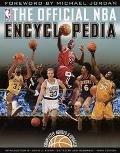 The Official NBA Basketball Encyclopedia: The Ultimate Book on the Worlds Greatest Game - Ja...