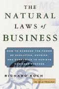 The How to Harness the Power of Evolution, Physics, and  Economics to Achieve Business Success