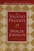 Valioso Presente/the Precious Present