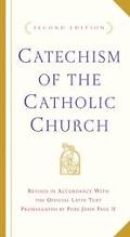 Catechism of the Catholic Church With Modifications from the Editio Typica