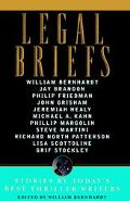 Legal Briefs Stories by Today's Best Thriller Writers