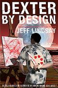 Dexter by Design: A Novel