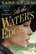 At the Water's Edge : A Novel