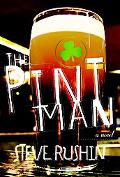 The Pint Man: A Novel