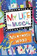 My Life, the Musical