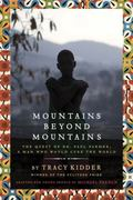 Mountains Beyond Mountains (Adapted for Young People) : The Quest of Dr. Paul Farmer, a Man ...
