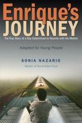 Enrique's Journey (The Young Adult Adaptation): The True Story of a Boy Determined to Reunit...