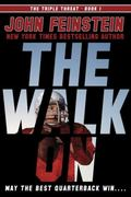 Walk on (the Triple Threat, 1)