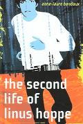 Second Life of Linus Hoppe - Anne-Laure Bondoux - Hardcover