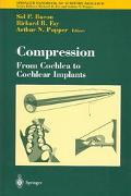 Compression From Cochlea to Cochlear Implants