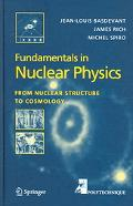 Fundamentals In Nuclear Physics From Nuclear Structure to Cosmology