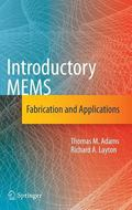 Introductory MEMS: Fabrication and Applications (Lecture Notes in Computer Science)