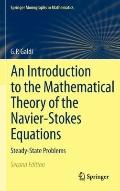 An Introduction to the Mathematical Theory of the Navier-Stokes Equations: Volume 1: Lineari...