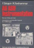 AO-ASIF Instrumentation: Manual of Use and Care - F. Sequin - Hardcover