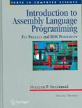 Introduction To Assembly Language Programming For Pentium And Risc Processors  With 75 illus...