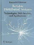 Reliable Distributed Systems Technologies, Web Services, And Applications
