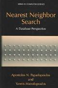 Nearest Neighbor Search A Database Perspective