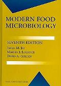 Modern Food Microbiology (Food Science Text Series)